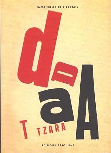 L'esprit Dada: Emmanuelle de L'Ecotais