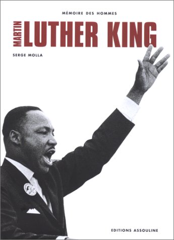 Martin Luther King (2843231280) by King, Martin Luther; Molla, Serge