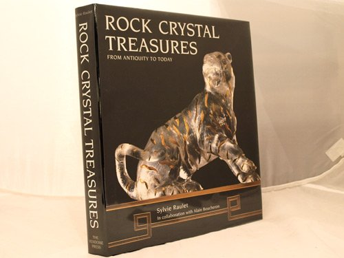 Rock Crystal Treasures From Antiquity To Today (2843231701) by Sylvie Raulet