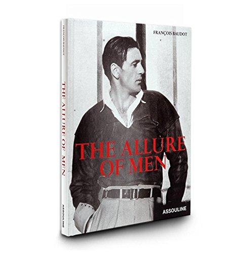 The Allure Of Men: Francois Baudot