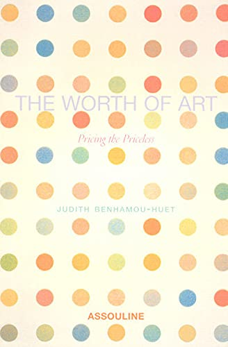 9782843232848: The Worth of Art: Pricing the Priceless