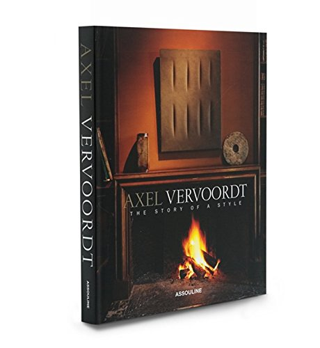 Axel Vervoordt: The Story of a Style (Trade): Meredith Etherington-Smith