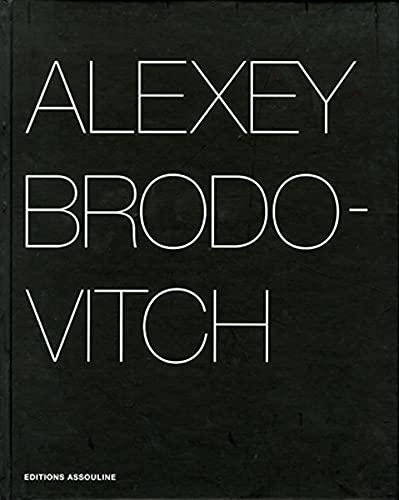 Alexey Brodovitch: Gabriel Bauret; Alexey