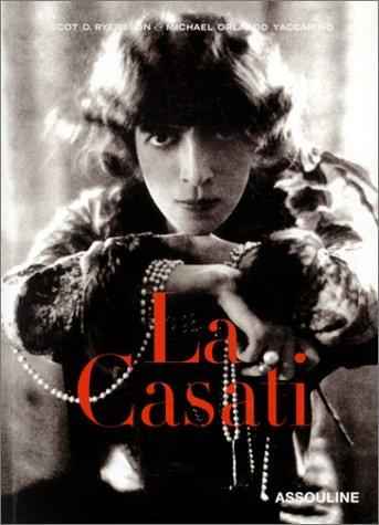 9782843233883: La Casati : Les Multiples vies de la Marquise Luisa Casati