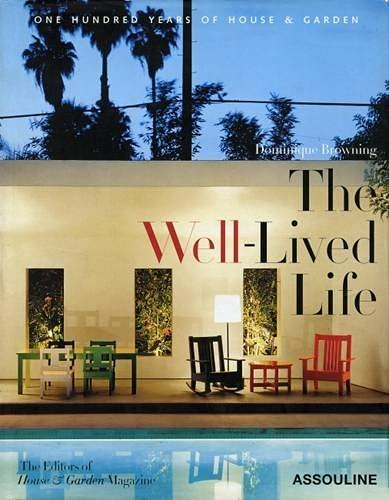 9782843234453: The Well-Lived Life: One Hundred Years of House and Garden