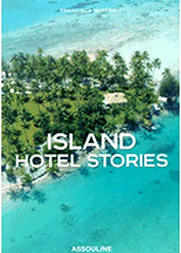 Island Hotel Stories: Matteoli, Francisca