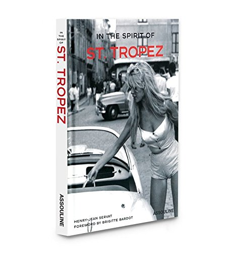 9782843235061: In the Spirit of St. Tropez: From A to Z
