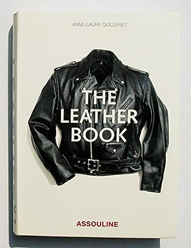 The Leather Book: Quilleriet Anne-Laure