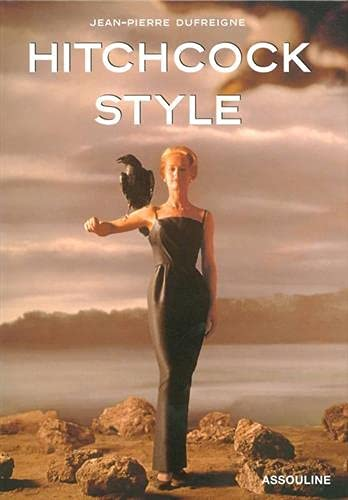 Le style Hitchcock (French Edition): Jean-Pierre Dufreigne