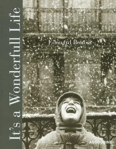 It's a Wonderful Life: BOUBAT, EDOUARD