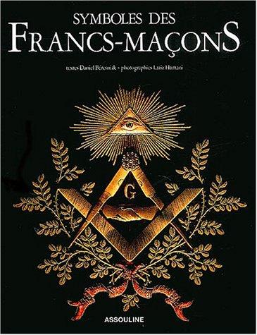 9782843235443: Symboles des Francs-Maçons