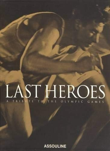9782843235856: Last Heroes: A Tribute to the Olympic Games