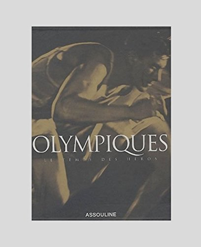 9782843235863: Olympiques Le Temps Des Heroes (Classics) (French Edition)
