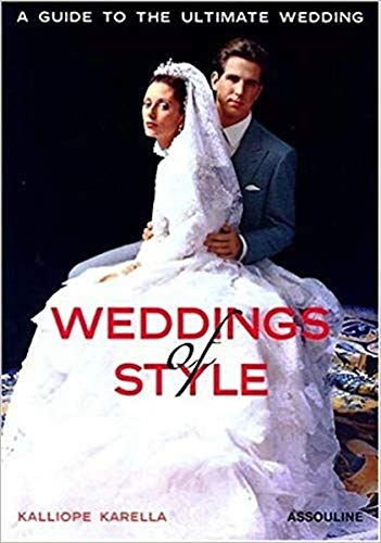 Weddings of Style: A Guide to the Ultimate Wedding (Icons) 9782843236099 An intimate tour of 15 of the world's most stylish wedding. The ultimate guide to planning a wedding of style! In this lavishly illustra