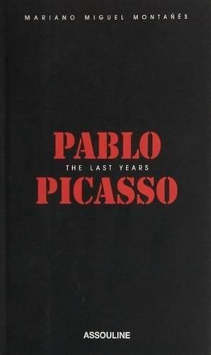 9782843236136: Pablo Picasso: The Last Years (Memoire)