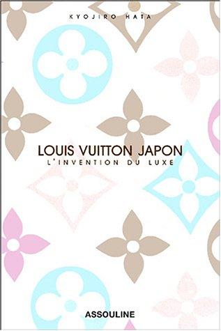 9782843236471: Louis Vuitton Japon : L'invention du luxe