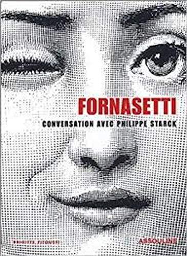9782843236785: Piero Fornasetti : Conversation entre Philippe Starck et Barbara Fornasetti
