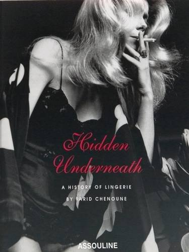 9782843236853: Hidden Underneath: A History Of Lingerie