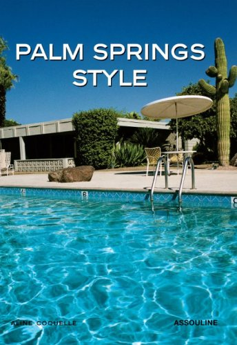 Palm Springs Style: Coquelle, Aline