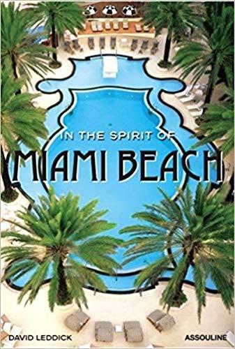 9782843238796: In the Spirit of Miami Beach (Icones)