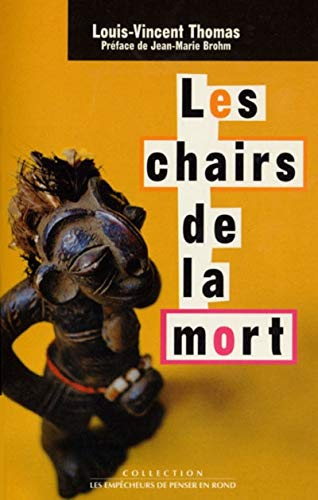 Les Chairs de la mort: Thomas, Louis-Vincent