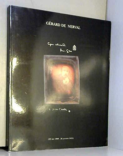 9782843310003: G�rard de Nerval : Exposition, Biblioth�que historique de la Ville de Paris, 1996