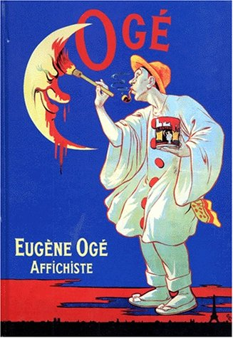 9782843310249: Eugene Oge, affichiste: 1861-1936 (Collection Affichistes) (French Edition)