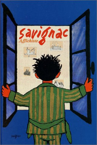 "Savignac, affichiste: Bibliotheque Forney (Collection ""Affichistes"") (French: Anne-Claude Lelieur"
