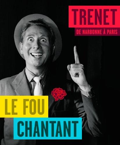 9782843311833: Trenet, Le fou chantant