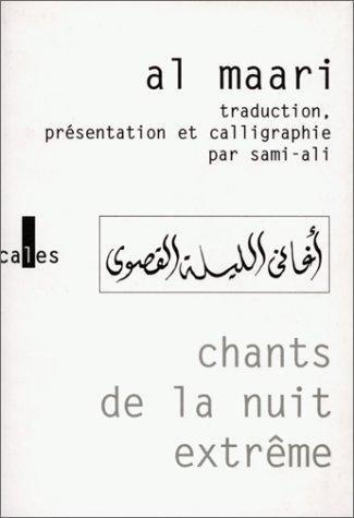 Chants de la nuit extrême: al-Maari; Sami-Ali