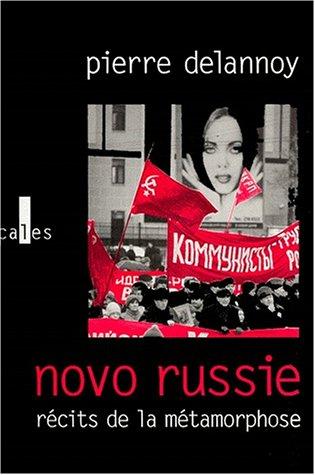 9782843350351: Novo-Russie: Récits de la métamorphose (French Edition)