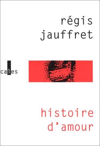 9782843350993: Histoire d'amour
