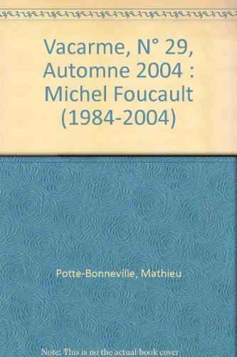 9782843352157: Vacarme, N° 29, Automne 2004 : Michel Foucault (1984-2004)