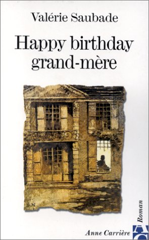 9782843371080: Happy birthday, grand-mère