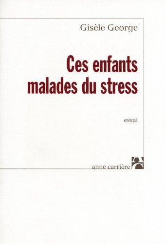 9782843371790: Ces enfants malades du stress
