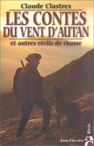 9782843371813: Les contes du vent d'autan et autres récits de chasse