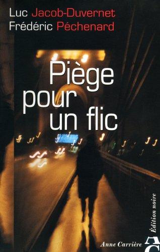 9782843372179: Pi�ge pour un flic
