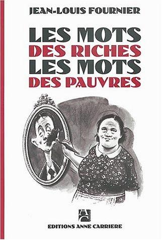 9782843372537: Les mots des riches, les mots des pauvres