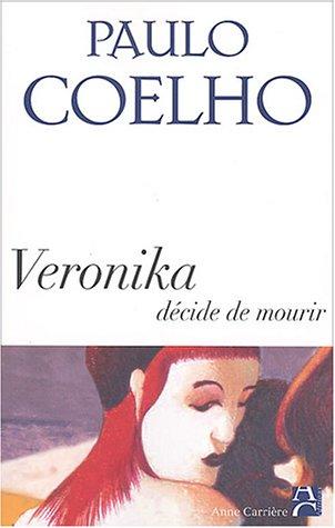 9782843372629: Veronika decide de mourir (Bibliothèque Paulo Coelho)