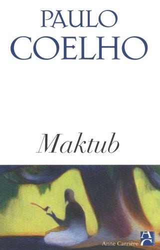 9782843372650: Maktub (Bibliothèque Paulo Coelho)