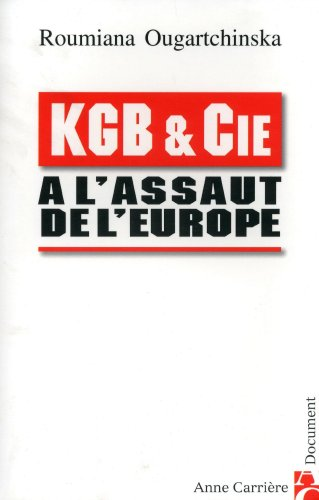 9782843372889: KGB & Cie à l'assaut de l'Europe