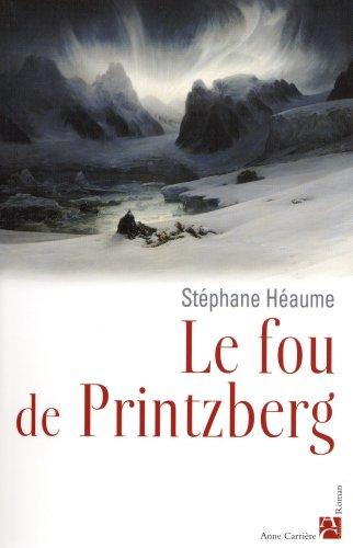 9782843373435: Le fou de Printzberg