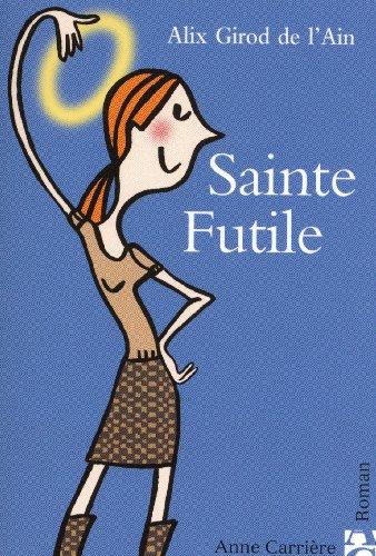9782843373619: Sainte Futile