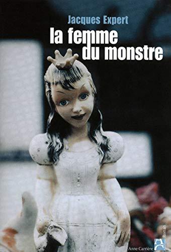 9782843374746: La femme du monstre
