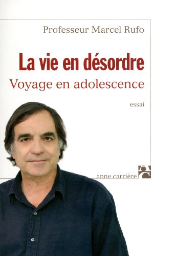 9782843374753: La vie en désordre : Voyage en adolescence