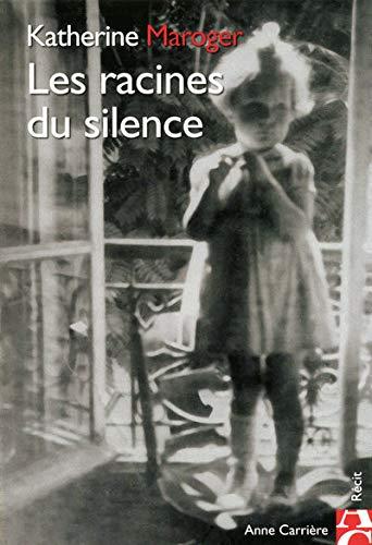 9782843375057: Les racines du silence