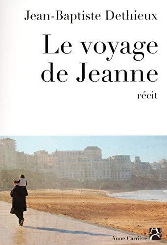 9782843375453: Le voyage de Jeanne
