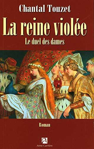 La reine violée, Tome 2 (French Edition): Chantal Touzet