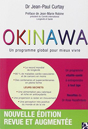 9782843375514: Okinawa: Un programme global pour mieux vivre