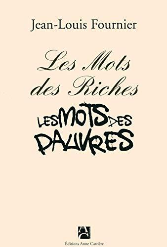 9782843375569: Les mots des riches, les mots des pauvres (nouvelle édition)